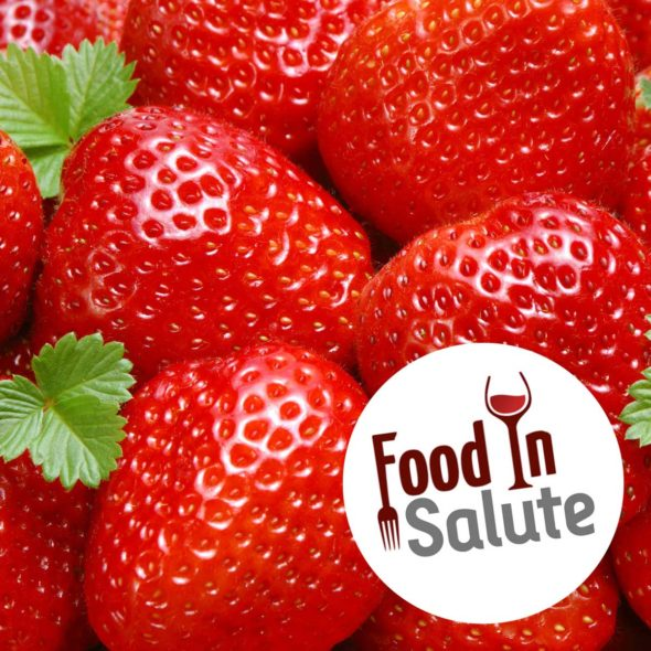 FOOD IN SALUTE – LE FRAGOLE