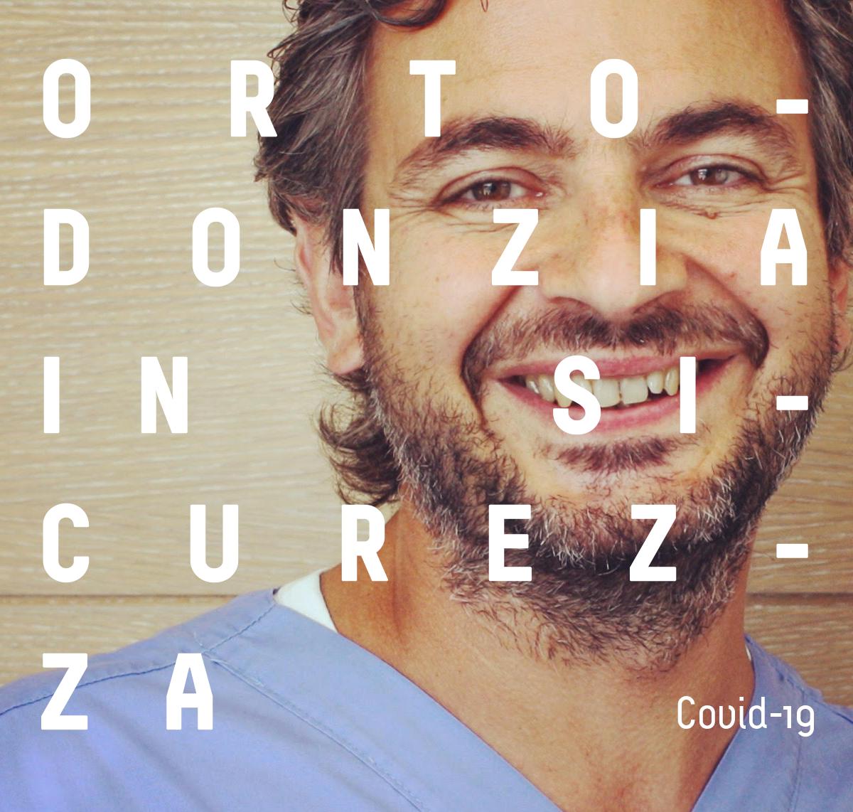 Ortodonzia in sicurezza
